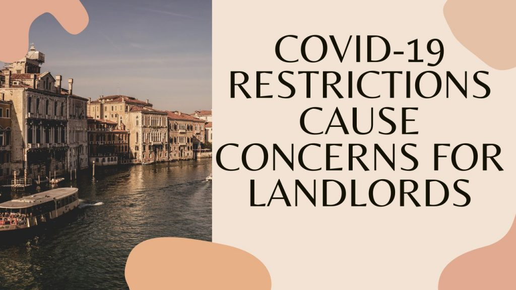 Covid-19 Restrictions Cause Concerns for Landlords