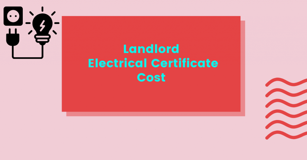 landlord electrical certificate cost