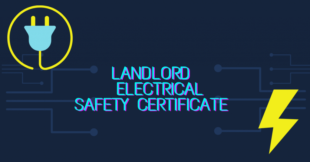 landlord electrical safety certificate